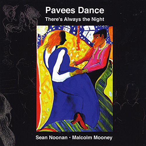 Pavees Dance: Theres Always the Night from CD Baby