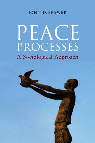 Peace Processes: A Sociological Approach from Polity Press