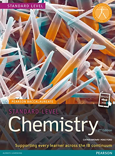 Pearson Baccalaureate Chemistry Standard Level 2nd edition print and ebook bundle for the IB Diploma (Pearson International Baccalaureate Diploma: International Editions) from Pearson Education Limited