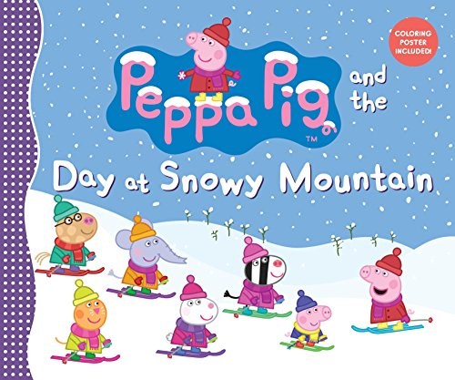 Peppa Pig and the Day at Snowy Mountain from Candlewick Press (MA)