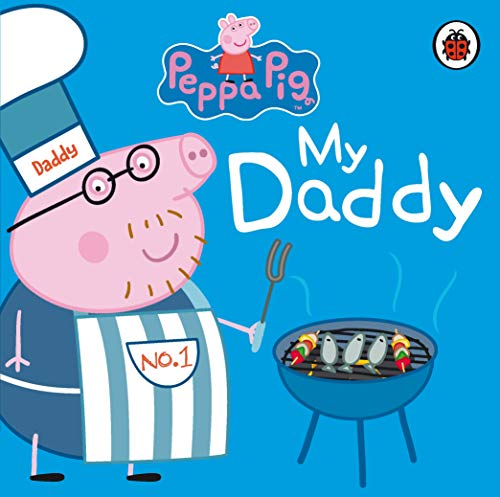 Peppa Pig: My Daddy from Rainbow Designs
