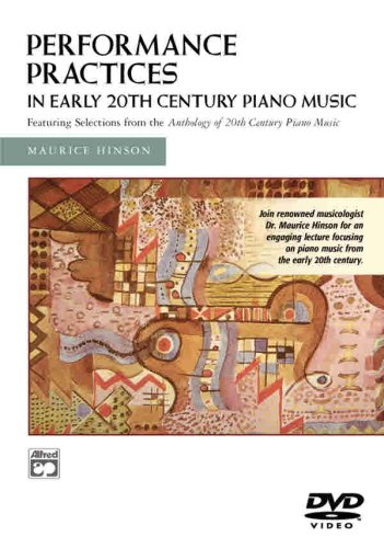 Performance Practices in Early 20th Century Piano Music from Alfred Music