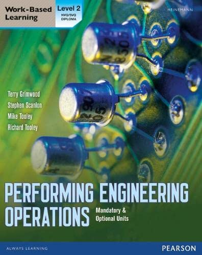 Performing Engineering Operations - Level 2 Student Book plus options (Performing Engingeering operations) from Heinemann