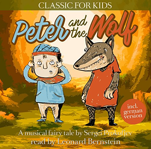Peter and the Wolf - Classic for Kids from Zyx Music (ZYX)