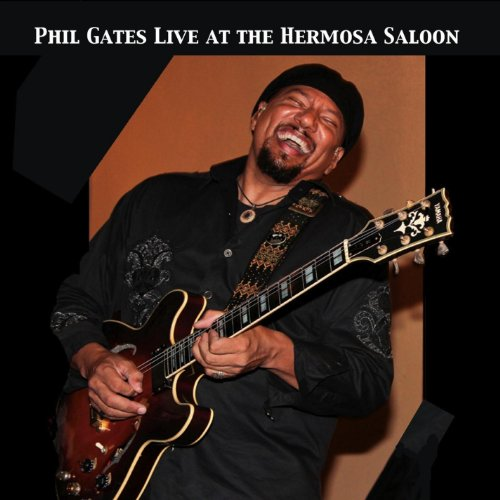 Phil Gates Live at the Hermosa Saloon