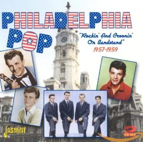 Philadelphia Pop: Rockin' And Croonin' On Bandstand 1957-1959 from Various