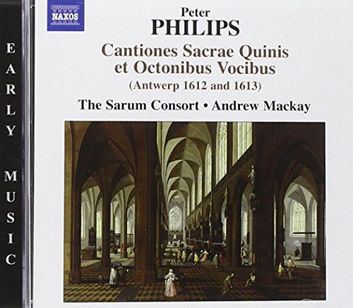Philips: Cantiones Sacrae Quinis Et Oct (NAXOS 8572832)