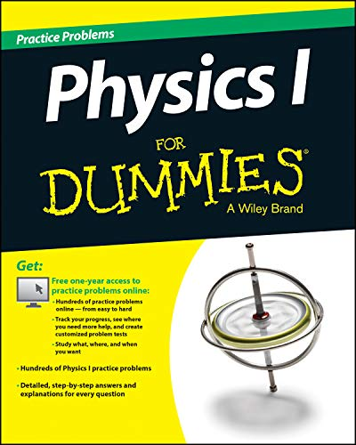 Physics I Practice Problems for Dummies from John Wiley & Sons