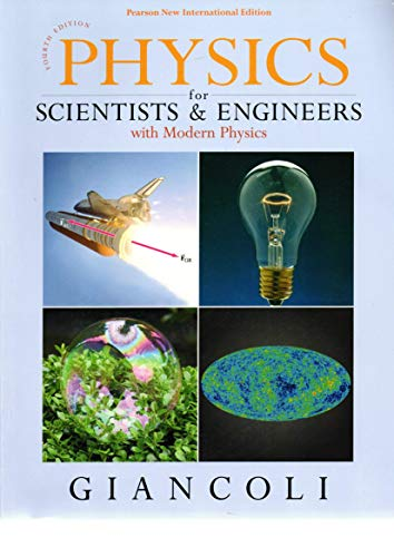 Physics for Scientists & Engineers with Modern Physics: Pearson New International Edition from Pearson