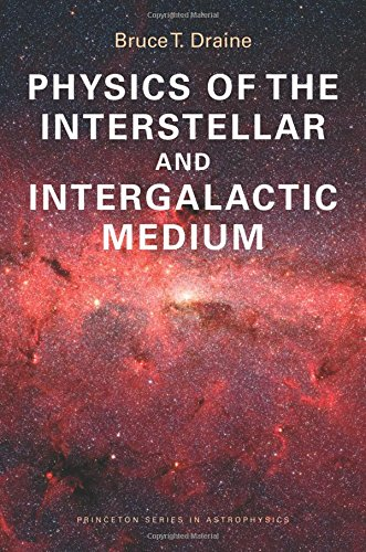 Physics of the Interstellar and Intergalactic Medium (Princeton Series in Astrophysics) from Princeton University Press