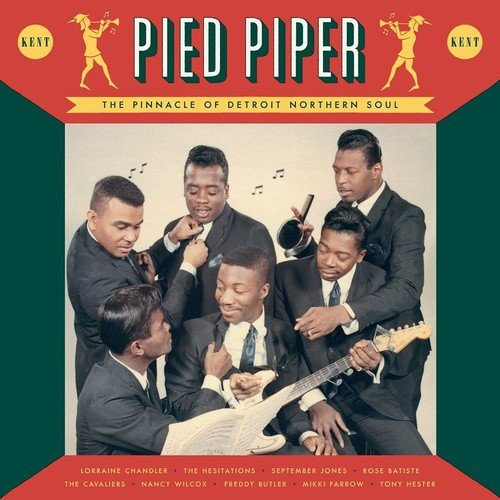 Pied Piper: The Pinnacle Of Detroit Northern Soul [VINYL]