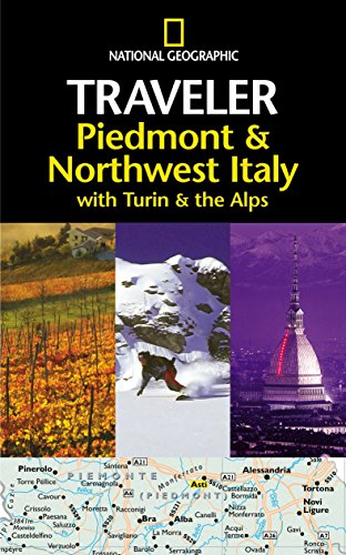 National Geographic Traveler Piedmont Italy (National Geographic Traveler Piedmont & Northwest Italy) from National Geographic Books