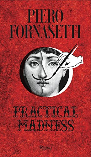 Piero Fornasetti: Practical Madness from Rizzoli International Publications