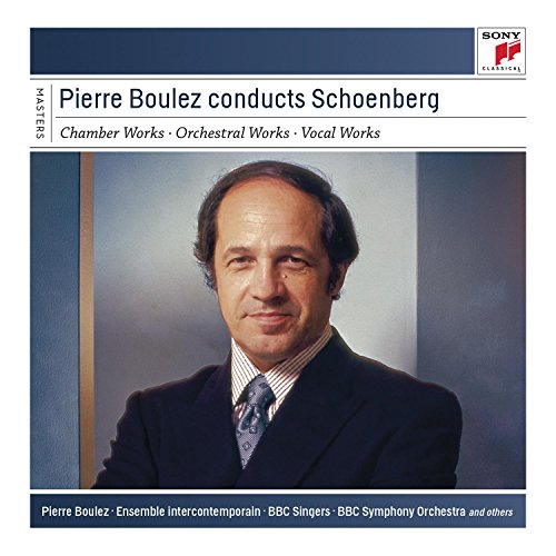 Pierre Boulez Conducts Schoenberg from SONY CLASSICAL