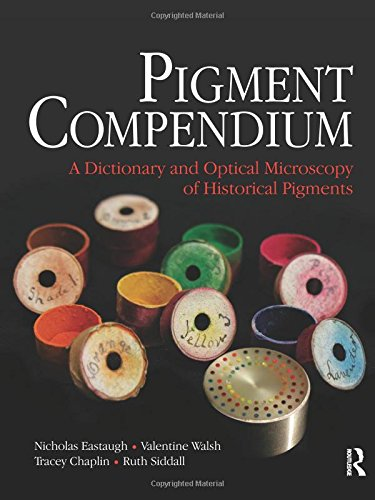 Pigment Compendium: A Dictionary and Optical Microscopy of Historic Pigments from Routledge