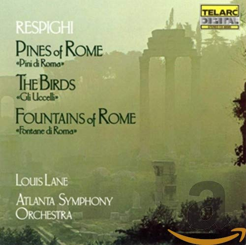 Pines Of Rome, The Birds, Fountains Of Rome from TELARC