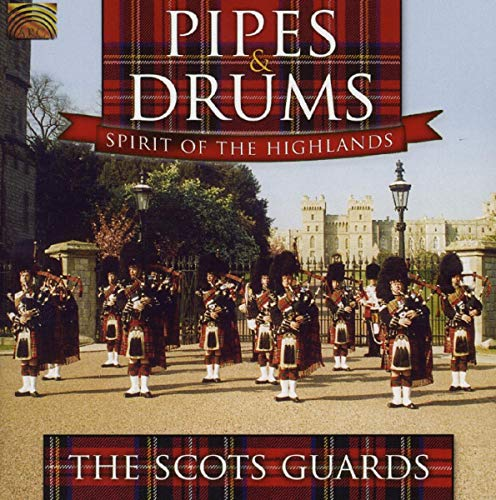 Pipes & Drums: Spirit Of The Highlands from ARC