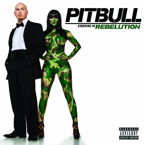 Pitbull Starring In Rebelution from Rca