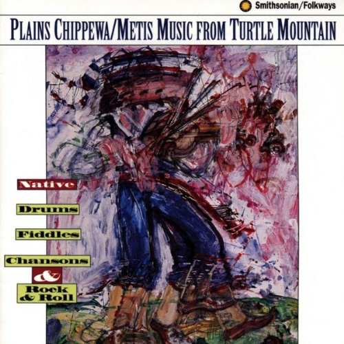 Plains Chippewa/Metis Music - Turtle Mountain