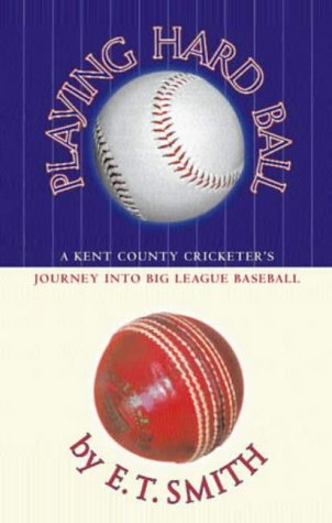 Playing Hard Ball: County Cricket and Big League Baseball from Abacus