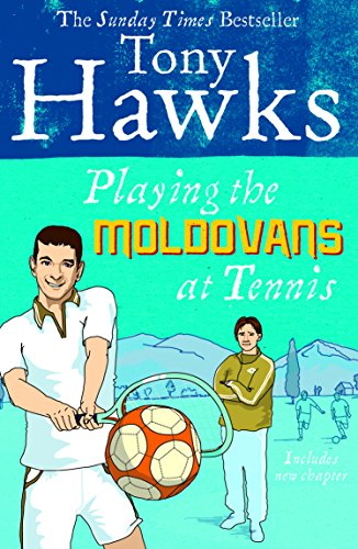 Playing the Moldovans at Tennis from Ebury Press