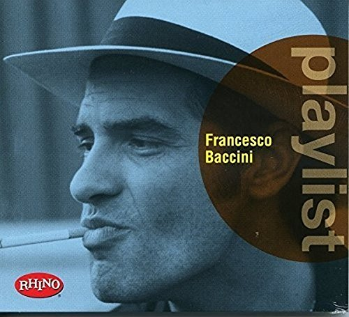 Playlist: Francesco Baccini