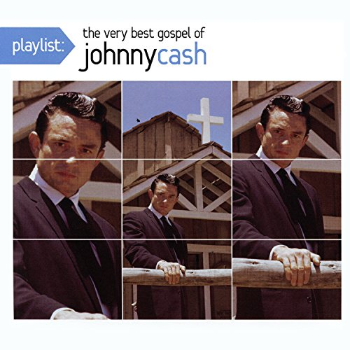 Playlist: The Very Best of Johnny Cash Gospel