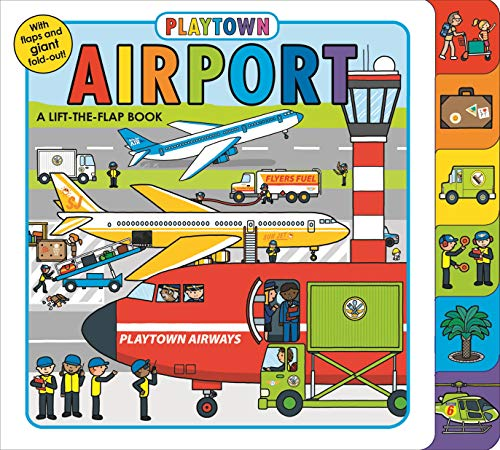 Playtown: Airport: A Lift-The-Flap Book from Macmillan USA