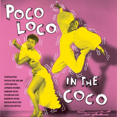 Poco Loco In The Coco [VINYL]