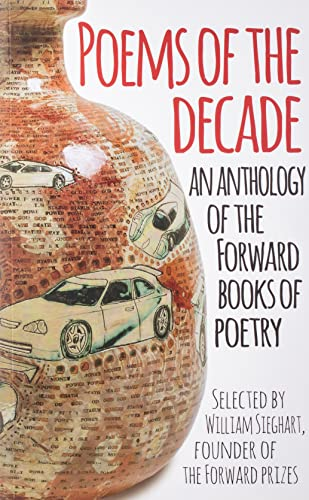Poems of the Decade: An Anthology of the Forward Books of Poetry from Faber & Faber
