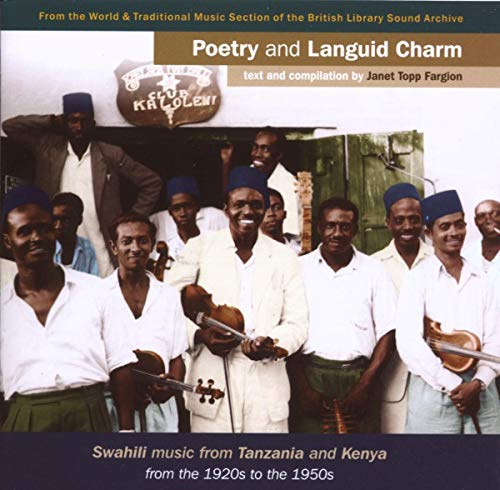 Poetry & Languid Charm: Swahili Music from Tanzania from Topic