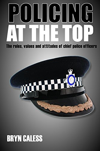 Policing at the top: The roles, values and attitudes of chief police officers from Policy Press