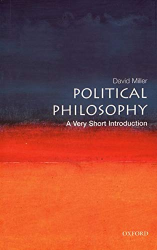 Political Philosophy: A Very Short Introduction (Very Short Introductions) from OUP Oxford