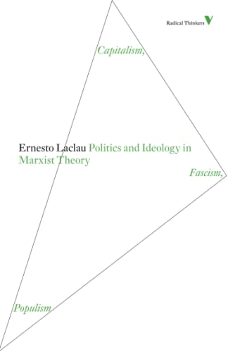 Politics and Ideology in Marxist Theory: Capitalism, Fascism, Populism (Radical Thinkers) from Verso