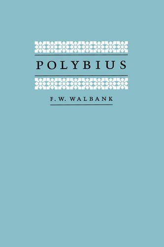 Polybius (Sather Classical Lectures (Paperback)) from University of California Press