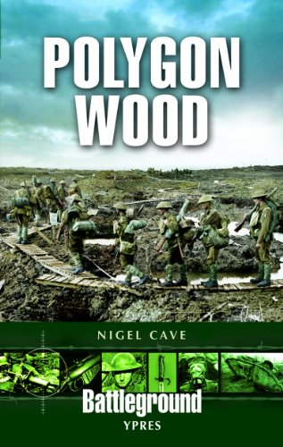 Polygon Wood: Ypres (Battleground Europe) from Pen & Sword Books Ltd