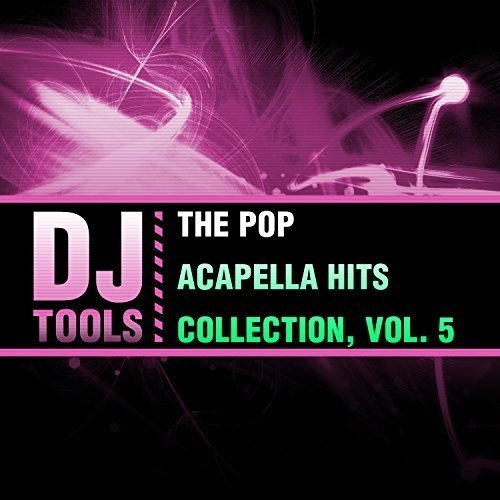 Pop Acapella Hits Collection 5