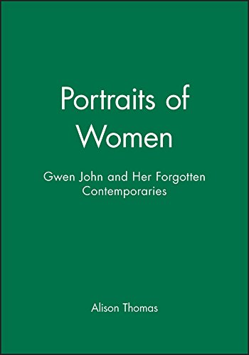 Portraits of Women: Gwen John and Her Forgotten Contemporaries: Sequential Trade, Money, and Uncertainity (Revised) from Polity Press