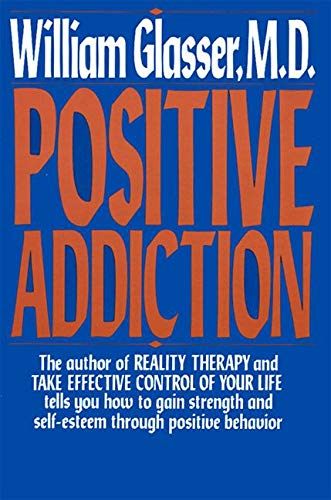 Positive Addiction (Harper Colophon Books) from Harper Perennial
