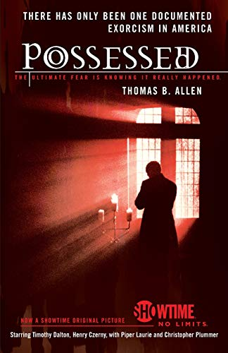 Possessed: The True Story of an Exorcism from iUniverse