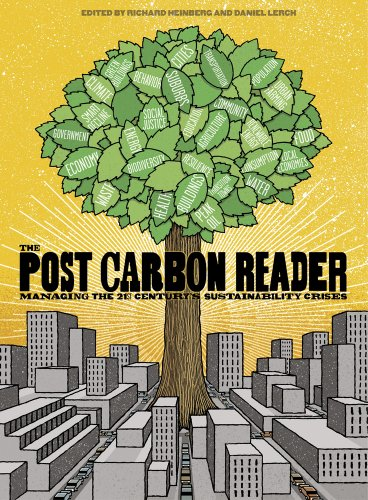 Post Carbon Reader: Managing the 21st Century's Sustainability Crisis from KLO80