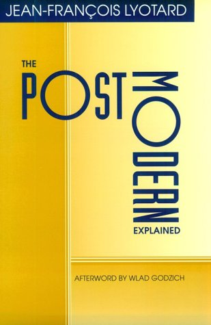 Postmodern Explained: Correspondence 1982-1985 from University Of Minnesota Press