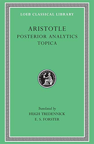 Posterior Analytics: Topica  (Loeb Classical Library): Topica v. 2 from Loeb