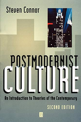 Postmodernist Culture: An Introduction to Theories of the Contemporary from John Wiley & Sons