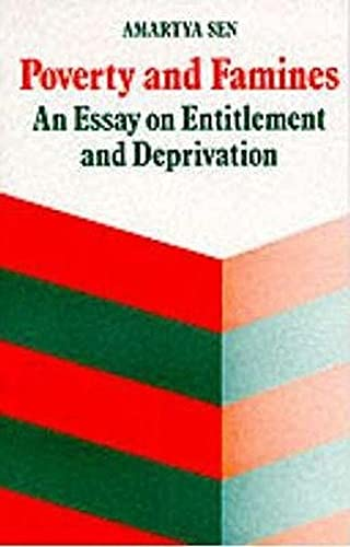 Poverty And Famines: An Essay on Entitlement and Deprivation from Oxford University Press, USA