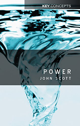 Power: 15 (Key Concepts) from Polity Press