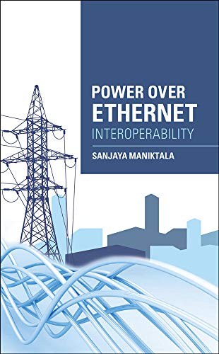 Power Over Ethernet Interoperability Guide from McGraw-Hill Education