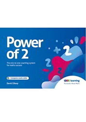 Power of 2: The One to One Coaching System for Maths Success from Power of 2 Publishing