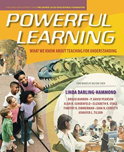 Powerful Learning: What We Know About Teaching for Understanding from Jossey-Bass