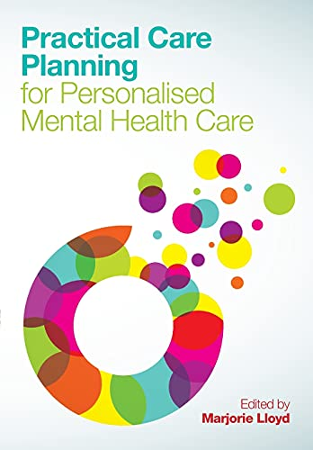 Practical Care Planning For Personalised Mental Health Care from Open University Press